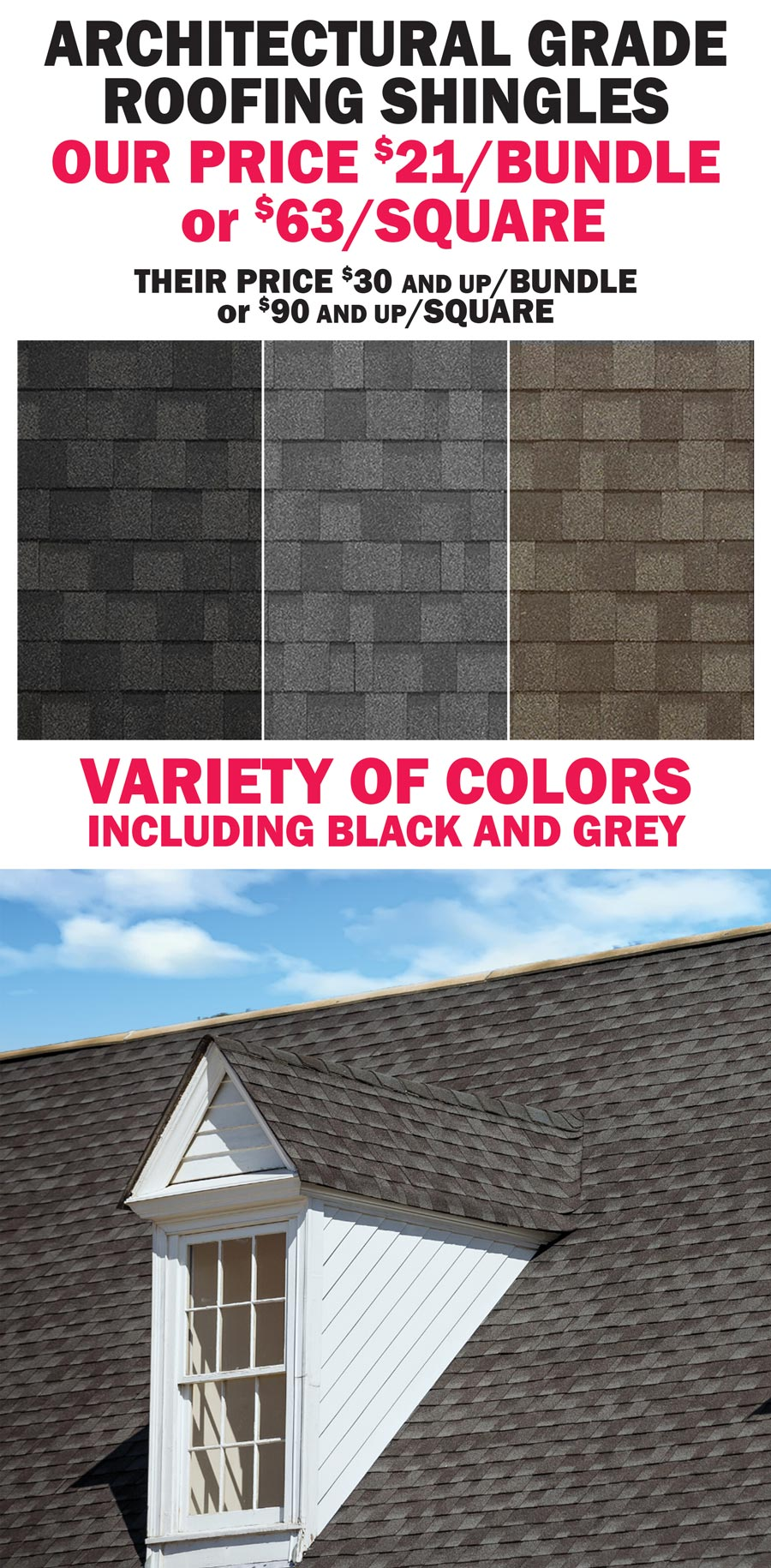 Architectural Grade Roofing Shingles $21 a bundle or $63 a square