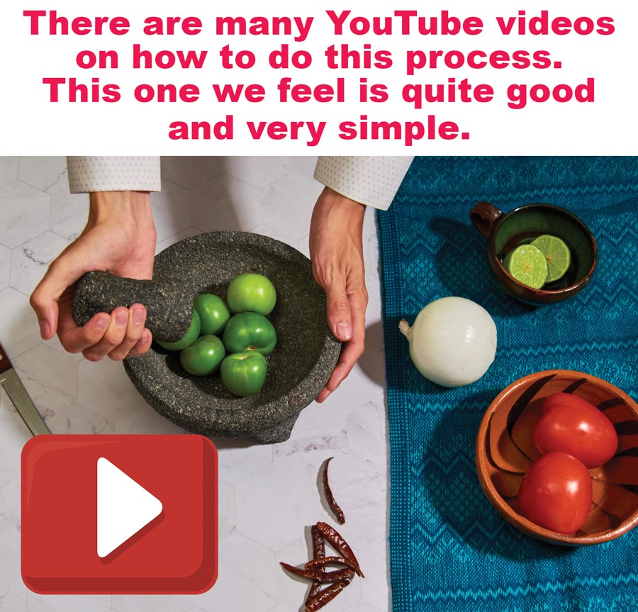 There are many YouTube videos on how to cure and season a Molcajete. This one we feel is quite good and very simple.