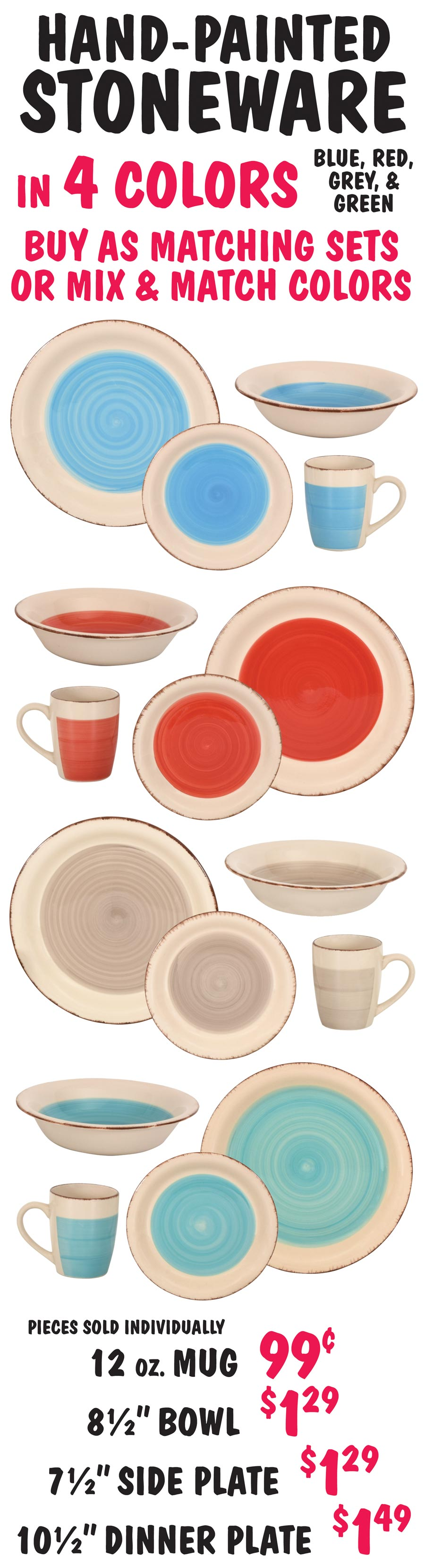 Hand-Painted Stoneware - Mugs, Bowls, and Plates in 4 Colors - Mug 99 cents, Bowl $1.29, Side Plate $1.29, Dinner Plate $1.49