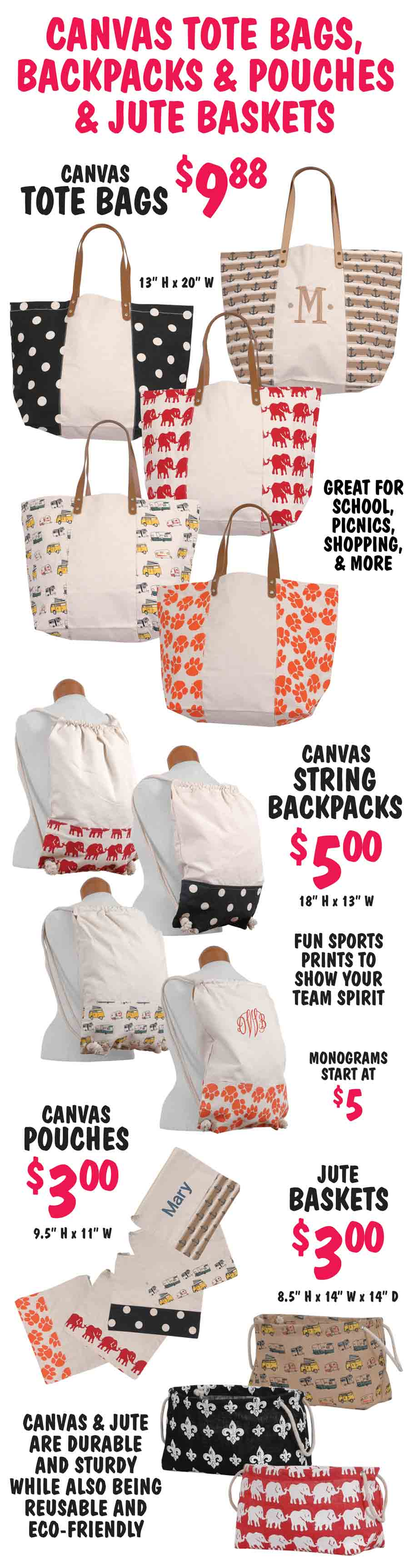 Canvas Tote Bags, String Backpacks, and Cosmetic Pouches