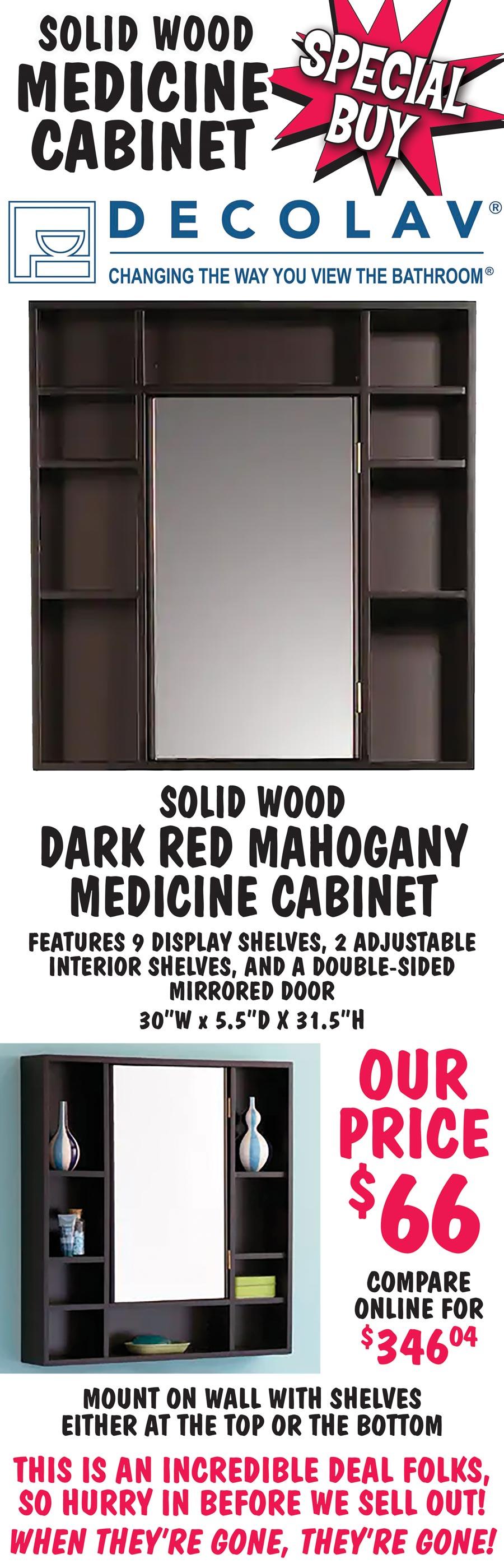 Solid Wood Medicine Cabinet - Special Buy $66 - Dark Red Mahogany Finish