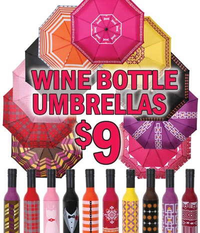 Wine Bottle Umbrellas $9 - 10 Styles. 40 inch umbrellas fold down to fit in a wine bottle shaped holder.