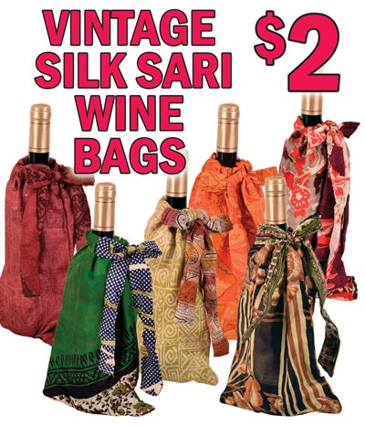 Vintage Silk Sari Wine Bags - $2 each - Don't just take a plain bottle to your next party, dress it up with a colorful wine bag. Assorted Colors and Patterns. Perfect for any occasion.