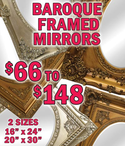 Oval Beveled Glass Mirrors with Baroque Style Frames $98 to $148 - 5 styles, 2 sizes, 2 finishes 16 inch by 24 inch and 20 inch by 30 inch in antique gold and antique silver
