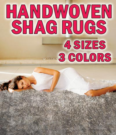 Handwoven Shag Rugs - 4 sizes, 3 colors - Silver, Grey-Beige, Grey-Black, 2 foot by 8 foot runners $32, 5 foot by 8 foot $80, 6 foot by 9 foot $109, 8 foot by 10 foot $159. These ultra mod shag rugs have a distinctive appearance because of their tall tufts and thin eyelash yarn. The shaggy, plush, uneven pile is super soft to the touch.