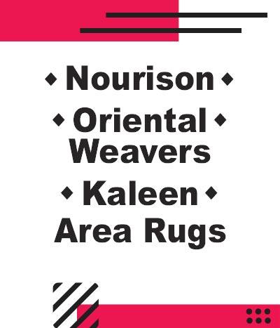 Nourison–Oriental Weavers–Kaleen Area Rugs