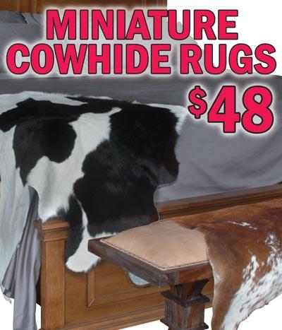 Miniature Cowhide Rugs $48