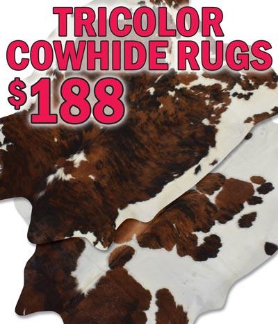 Tricolor Cowhide Rugs $188 - NEW ARRIVAL - Tricolor Cowhides have distinctive bold patterns with subtle brindle tones