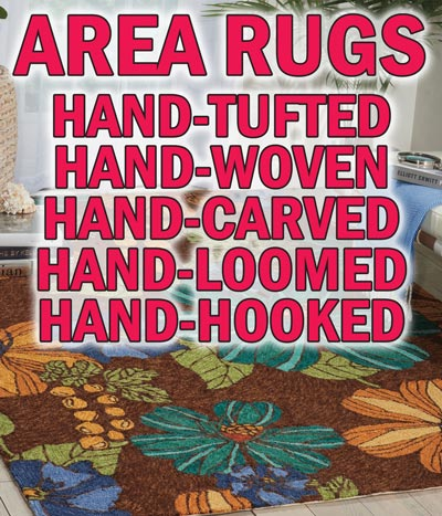 Area Rugs Hand-Tufted, Hand-Woven, Hand-Carved, Hand-Loomed, Hand-Hooked