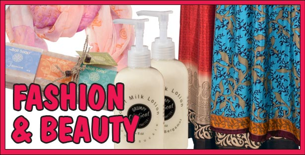 Put on some Style with our Fashion and Beauty Accessories from Scarves,<br>Sari Clothing, and other wearables, to exotic Soaps and Personal Care Products